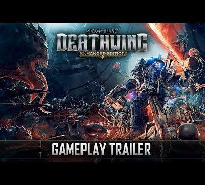 ACTUALITE : #SpaceHulkDeathwing - Enhanced Edition dévoile sa date de sortie et un nouveau #Gameplay #Trailer