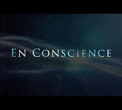 En Conscience (Documentaire)