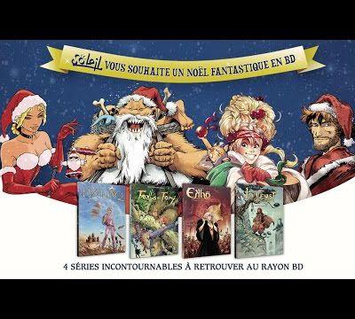 Pour Noël, plongez dans l'univers fantastique des Bandes Dessinées