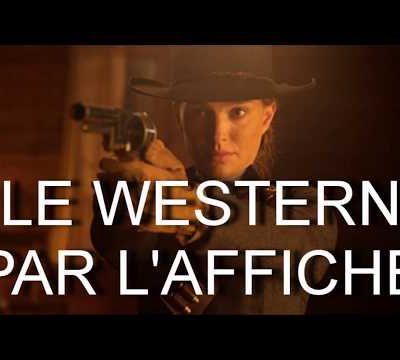 LE WESTERN PAR L'AFFICHE / CINEMA / SOUVENIR / CULTURE