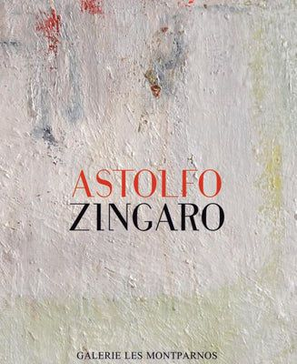 Catalogue de l'exposition Astolfo Zingaro