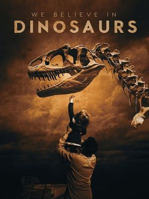 『123MOVIES』 Download We Believe in Dinosaurs (2019) FULL MOVIE ENGLISH SUBTITLE✔✔