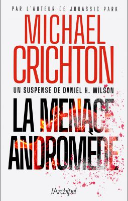La menace Andromède de Michaël Crichton