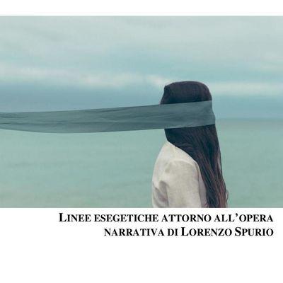 Il critico letterario Lucia Bonanni esce con una monografia sulla produzione narrativa dello scrittore Lorenzo Spurio