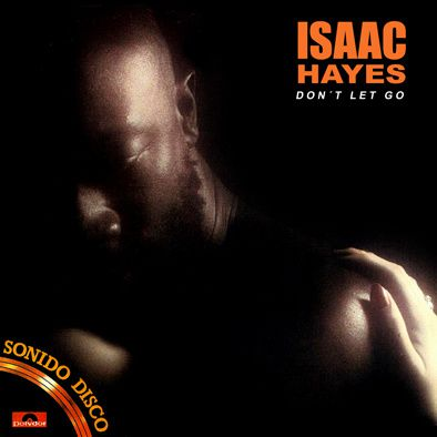 ISAAC HAYES - DON'T LET GO - MAXI VINILO - 1979