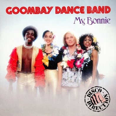 GOOMBAY DANCE BAND - MY BONNIE - HIT - 1982