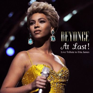 BEYONCÉ - AT LAST - TRIBUTE TO ETTA JAMES - 2008