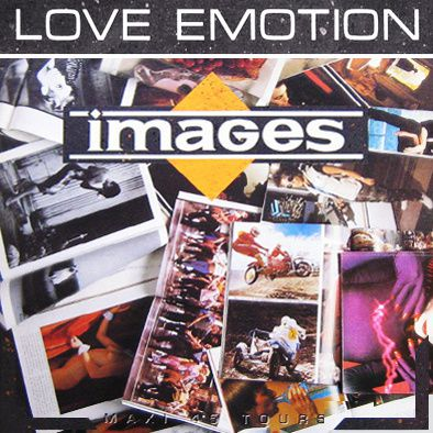 IMAGES - LOVE EMOTION - MAXI VINILO - 1986