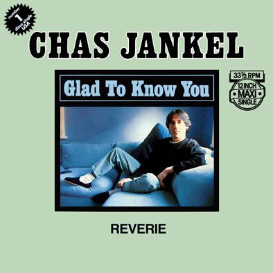 CHAS JANKEL - GLAD TO KNOW YOU - MAXI VINILO - 1981