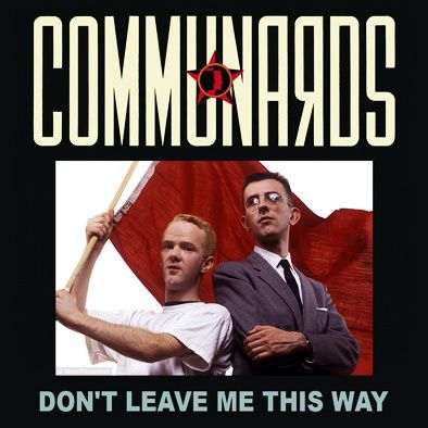 THE COMMUNARDS - DON'T LEAVE ME THIS WAY - MAXI VINILO - 1986