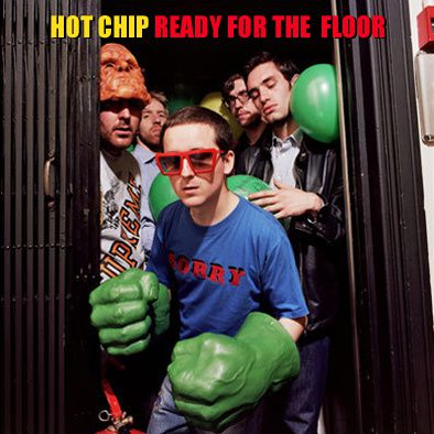 HOT CHIP - READY FOR THE FLOOR - POP HIT - 2008