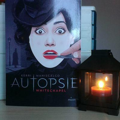 Autopsie Whitechapel de Kerri Maniscalco aux édition Milan