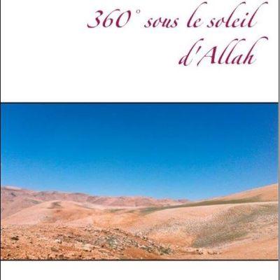 """Sortie livre : """"360° sous le soleil d'Allah"""", un roman pour mieux comprendre religion et terrorisme"""