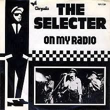 Selecter - On my radio
