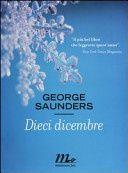 "George Saunders, ""Dieci dicembre"""