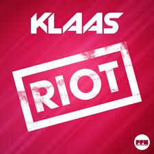 Klaas - Riot (Official Video)