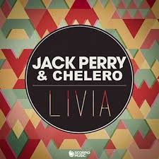 Jack Perry & Chelero - Livia (Official Audio) PROMO CLUB & RADIO