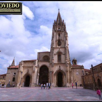 Cathédrale SAN SALVADOR d'OVIEDO ( Asturies - Espana ) - CAPITALE des ASTURIES