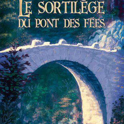 Le Sortilège du Pont des Fées chez RroyzZ Editions !