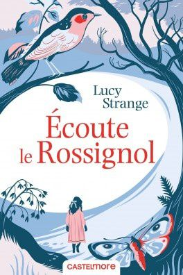 Écoute le rossignol de Lucy Strange by Right Under The Blog