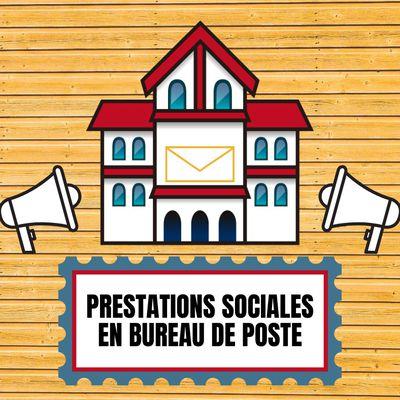 Paiement des prestations sociales en bureaux de poste