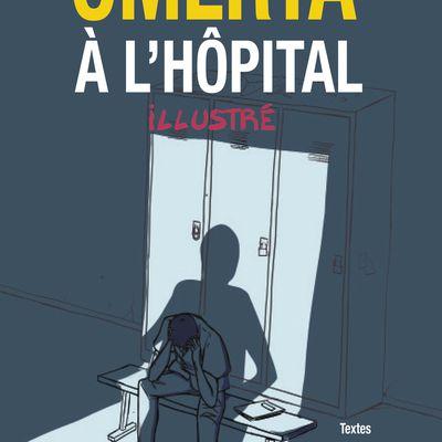 Omerta à l'Hôpital Illustré