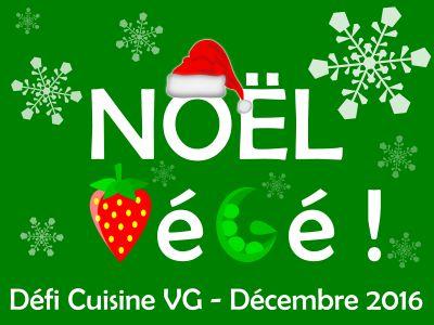 Défi Noël végétarien du site Cuisine VG