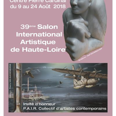 39 ème Salon international du Puy en Velay du 9 au 24 août 2018