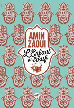 L'Enfant de l'Oeuf Amin Zaoui