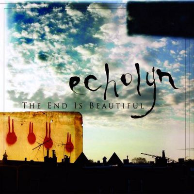 ECHLYN The end is beautiful