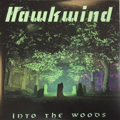 HAWKWIND Into the woods