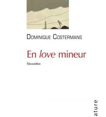 Dominique Cotermans - En love mineur