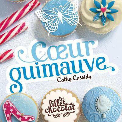 Les Filles au chocolat Tome 2 : Cœur Guimauve de Cathy CASSIDY