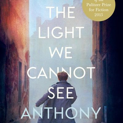 Anthony Doerr - *All the Light We Cannot See