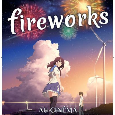 Fireworks d'Akiyuki Shinbo et Nobuyuki Takeuchi: Et si ...