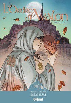 L'ordre d'Avalon : les mystères du Mont Saint-Michel