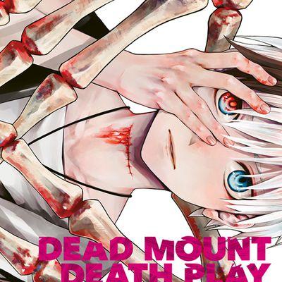Dead Mount Death Play t1 : tromper la mort