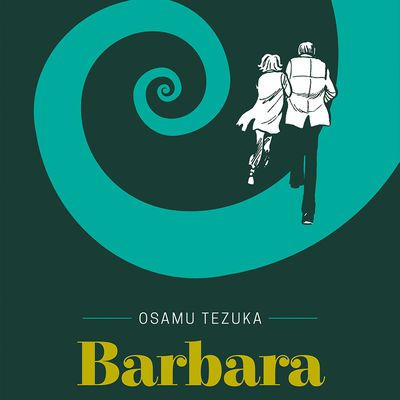 Barbara de Tezuka : une femme mythique