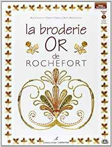 LA BRODERIE OR