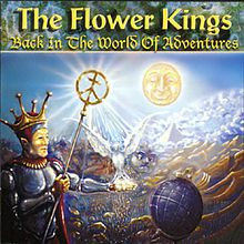 Back in the World of Adventures (1995, The Flower Kings)