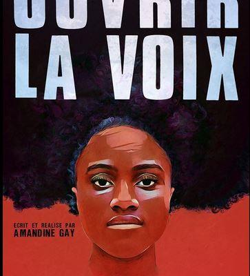 Un film essentiel : OUVRIR la VOIX