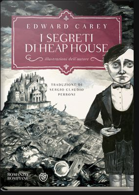 EDWARD CAREY: I SEGRETI DI HEAP HOUSE