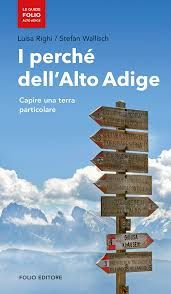 LUISA RIGHI, STEFAN WALLISCH: I PERCHE' DELL'ALTO ADIGE