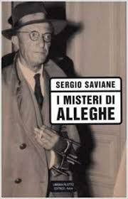 SERGIO SAVIANE: I MISTERI DI ALLEGHE