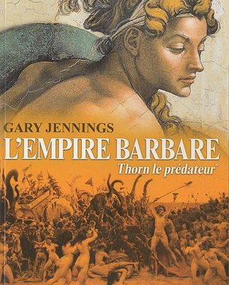 L'empire barbare - Gary JENNINGS