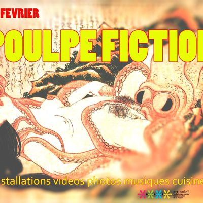 POULPE FICTION # 1