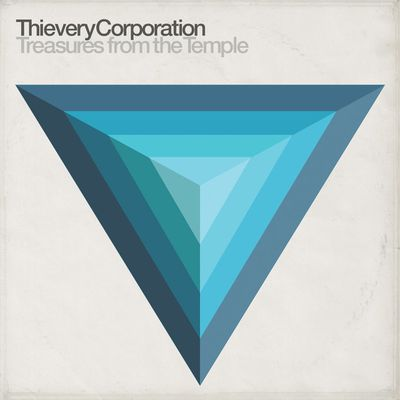 THIEVERY CORPORATION - Treasures From the Temple (2018)