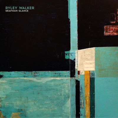 RYLEY WALKER - Deafman Glance (2018)