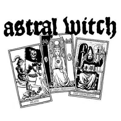 ASTRAL WITCH - Astral Witch (2018)