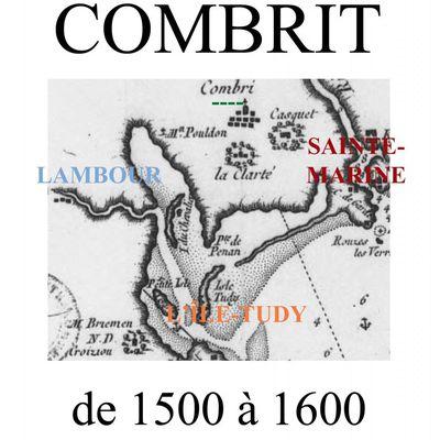 Combrit, Ste-Marine, L'Île-Tudy & Lambour de 1500 à 1600